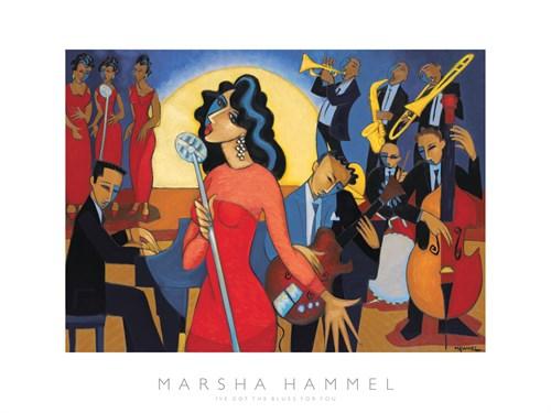 I've got the Blues for you by Marsha Hammel