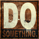Do Something by Daniel Bombardier