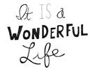 It Is a Wonderful Life by Virginia Kraljevic
