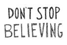 Don't Stop Believing by Virginia Kraljevic