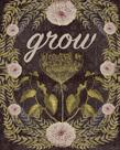 Grow by Anahata Katkin