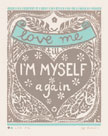 Love Me till I'm Myself Again by Zoe Badger